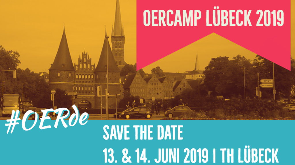#OERde Save the Date! 13. &  14. Juni 2019. TH Lübeck